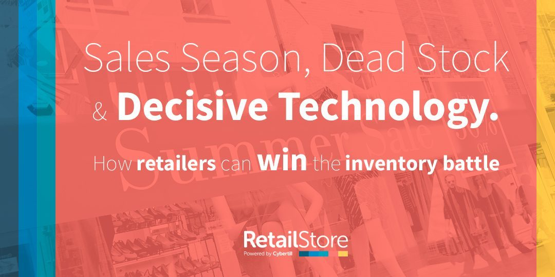 Sales Season, Dead Stock and Decisive Technology: How Retailers Can Win the Inventory Battle
