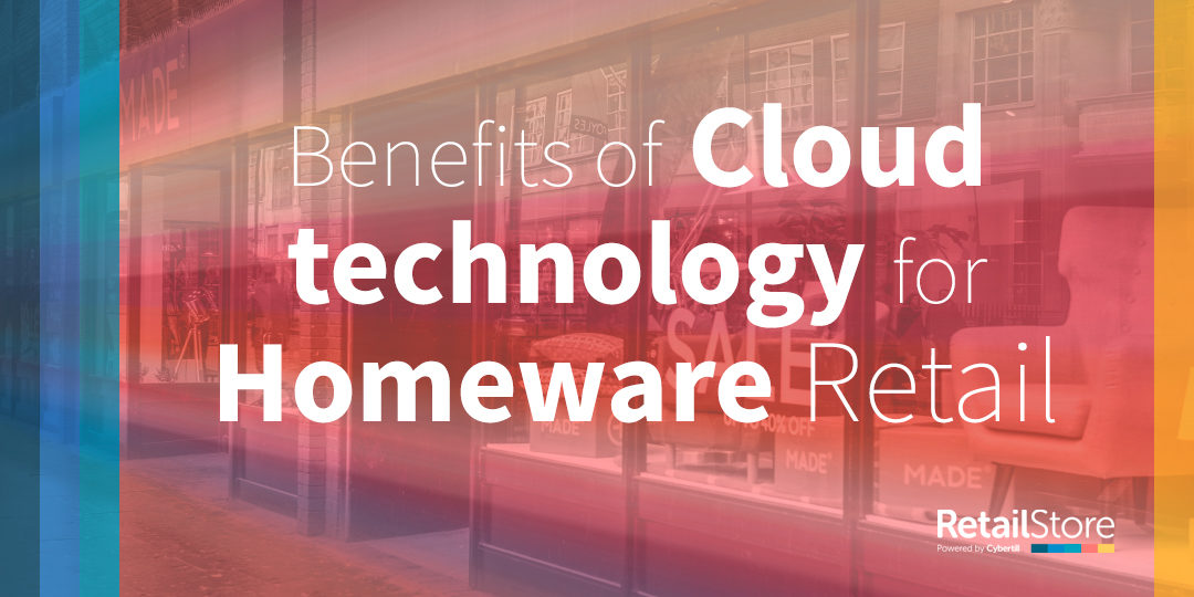 7 benefits of cloud EPoS for homeware retail