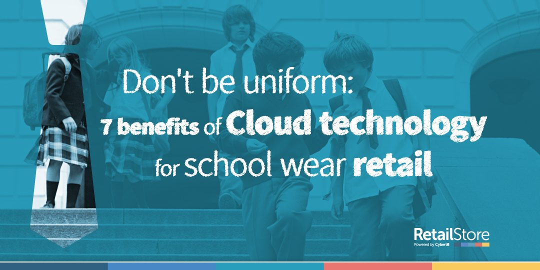 7 benefits of EPoS for Schoolwear retailers
